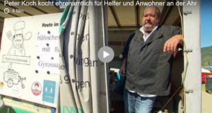 Peter Koch kocht ehrenamtlich für Helfer und Anwohner an der Ahr